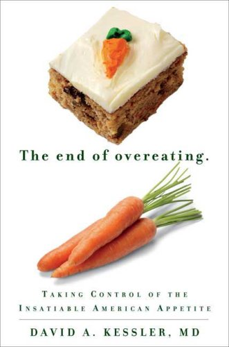 Review The End Of Overeating Foodanthropology